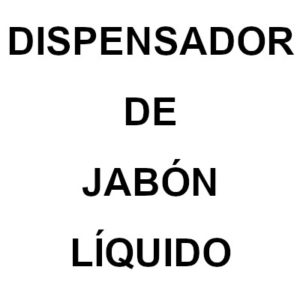 Dispensador de Jabon Liquido